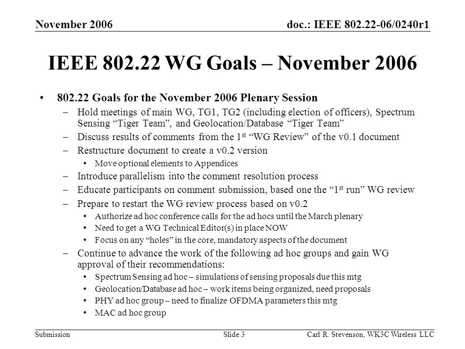 doc.: IEEE /0240r1 Submission November 2006 Carl R.