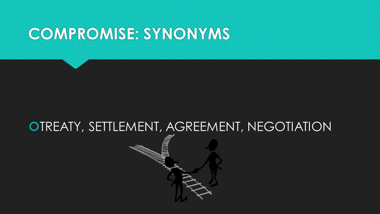 Wow compromise noun an agreement or a settlement of a dispute 2 compromise synonyms treaty settlement agreement negotiation platinumwayz