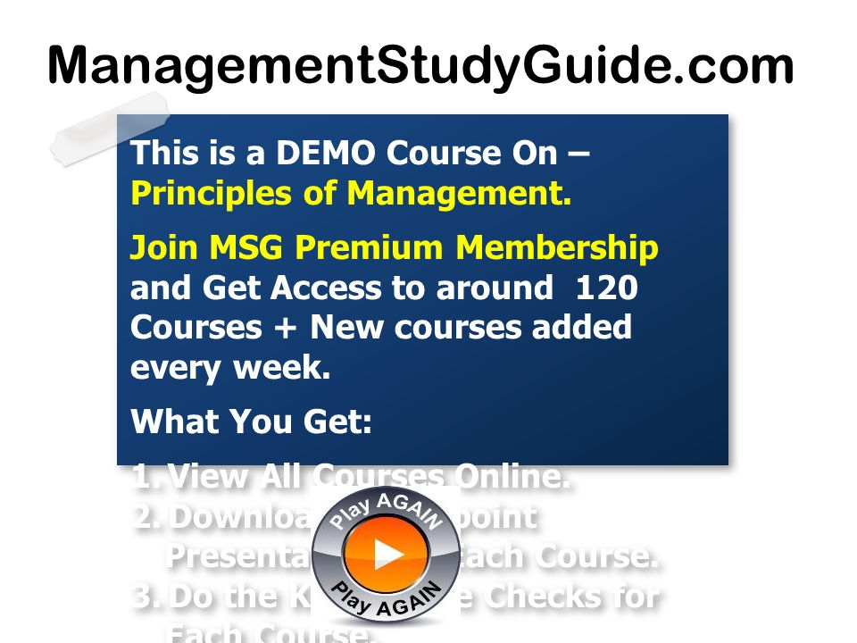 This is a DEMO Course On – Principles of Management. Join MSG Premium Membership and Get Access to around 120 Courses + New courses added every week.