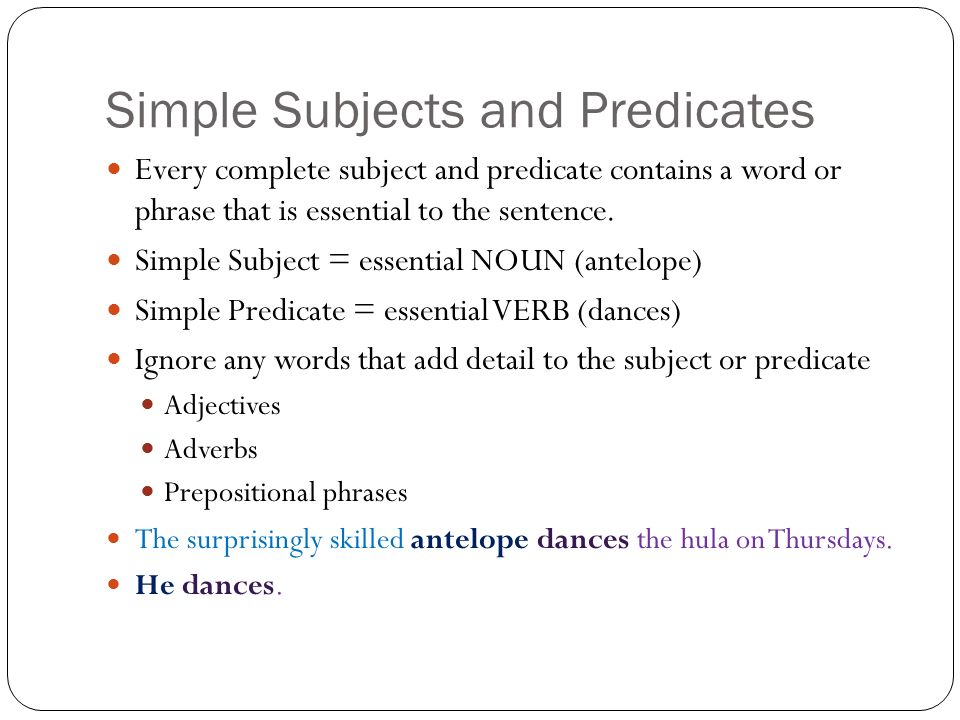 The subjects connected to the predicate The Parts of a Sentence – Complete Subject and Predicate Worksheet