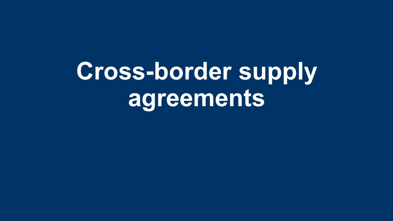 Cross border supply agreements table of contents the issue legal 1 cross border supply agreements platinumwayz