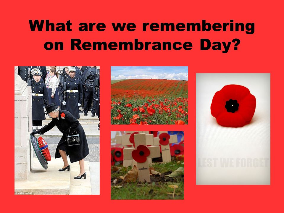 What are we remembering on Remembrance Day
