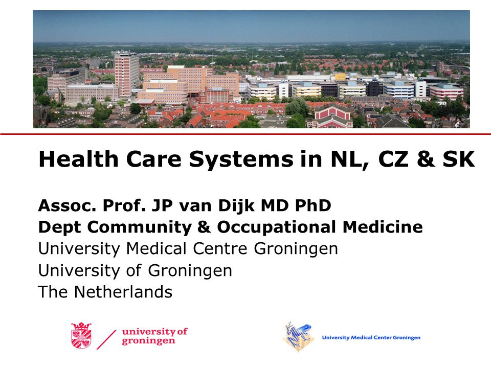 Health Care Systems in NL, CZ & SK Assoc. Prof.