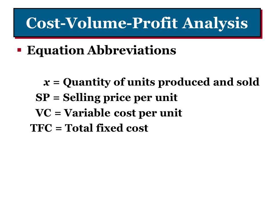 cost volume profit analysis establishing a