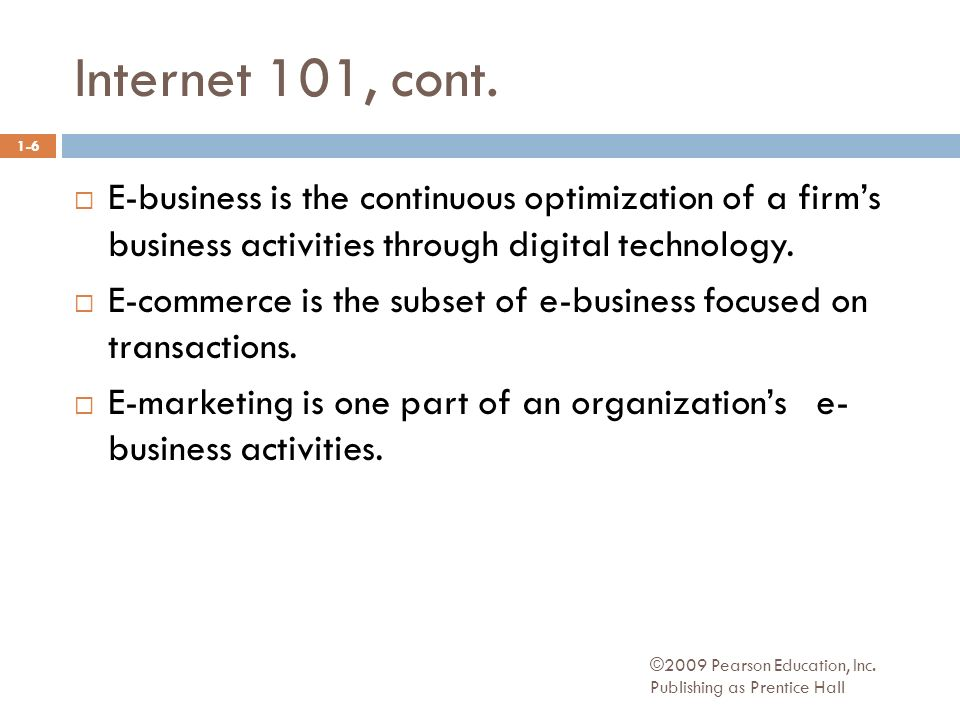 Internet 101, cont. ©2009 Pearson Education, Inc.