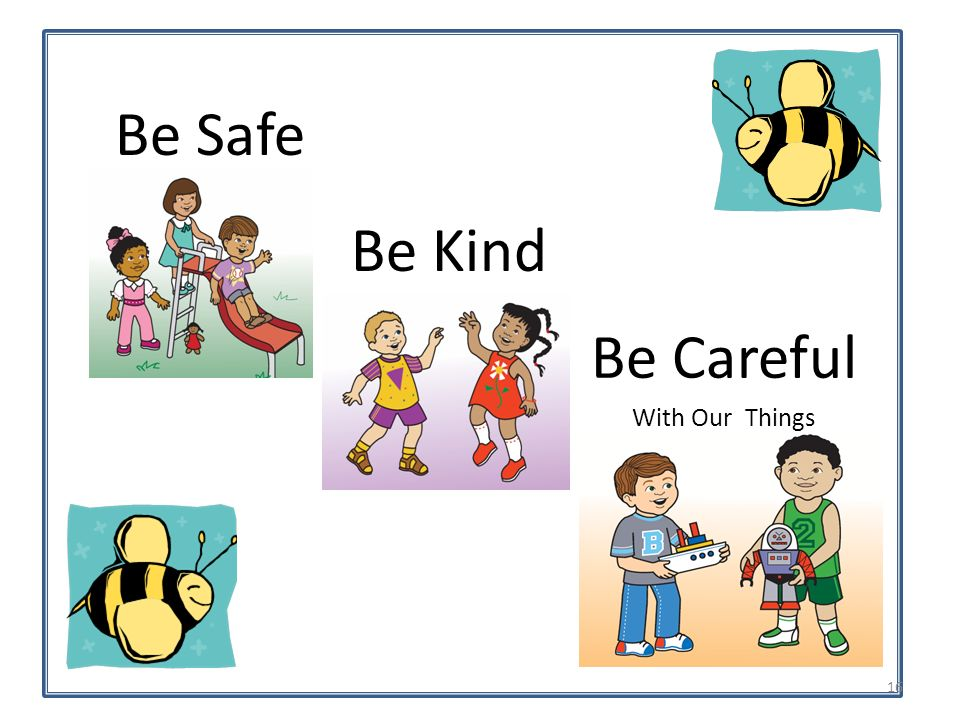 Be Safe Be Kind Be Careful With Our Things 16
