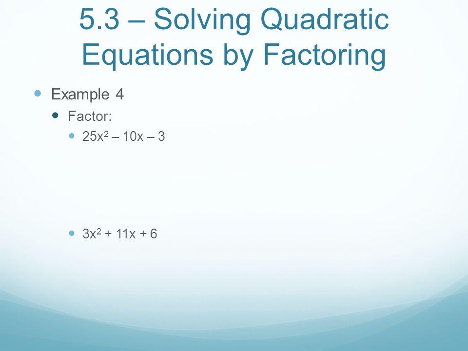 Solving Quadratic Equations By Factoring Worksheet Doc Tessshebaylo – Quadratic Factoring Worksheet