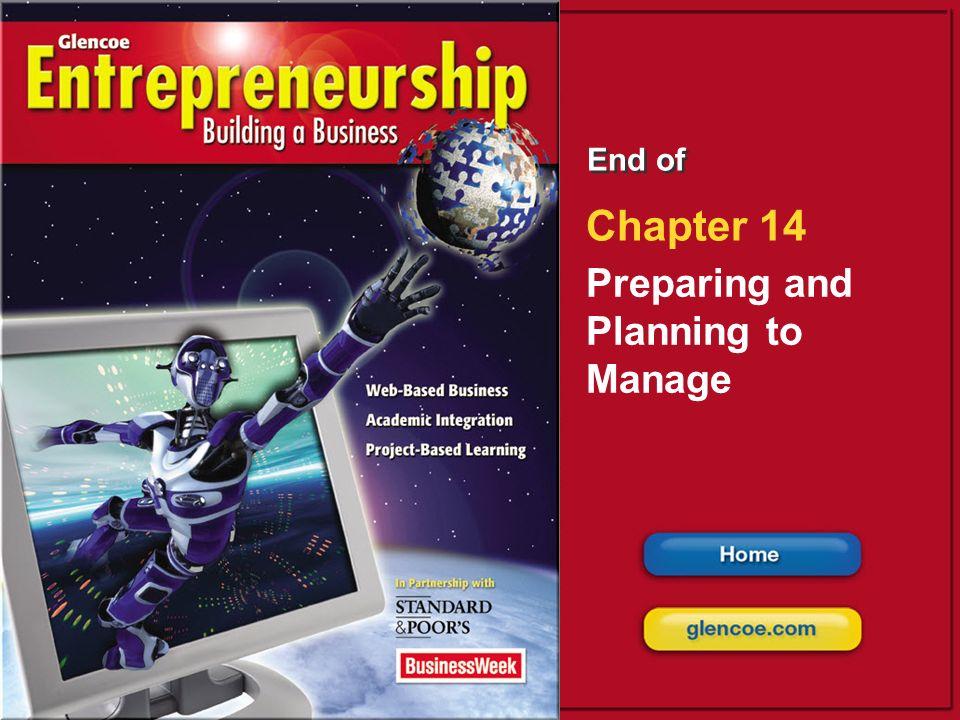 Preparing and Planning to Manage Glencoe Entrepreneurship: Building a Business Entrepreneur or Manager.