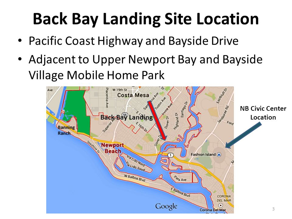3 Back Bay Landing Site Location Pacific Coast Highway And Bayside Drive Adjacent To Upper Newport Village Mobile Home Park NB Civic