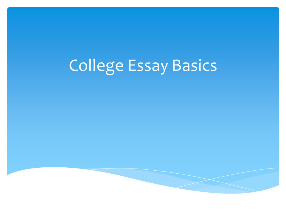 "college essay basics  your ""working thesis statement"" is in  college essay basics"