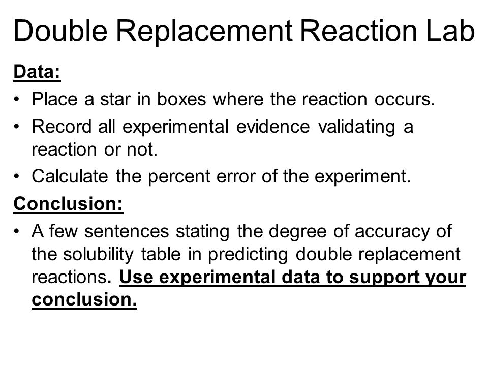 double replacement reaction In a double replacement reaction, two compounds swap atoms forming two different compounds like single replacement reactions, metals always replace metals and nonmetals always replace nonmetals double replacement reactions often produce precipitates when non-soluble compounds are produced.