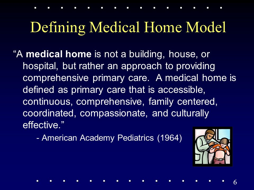 American academy of pediatrics-medical home model