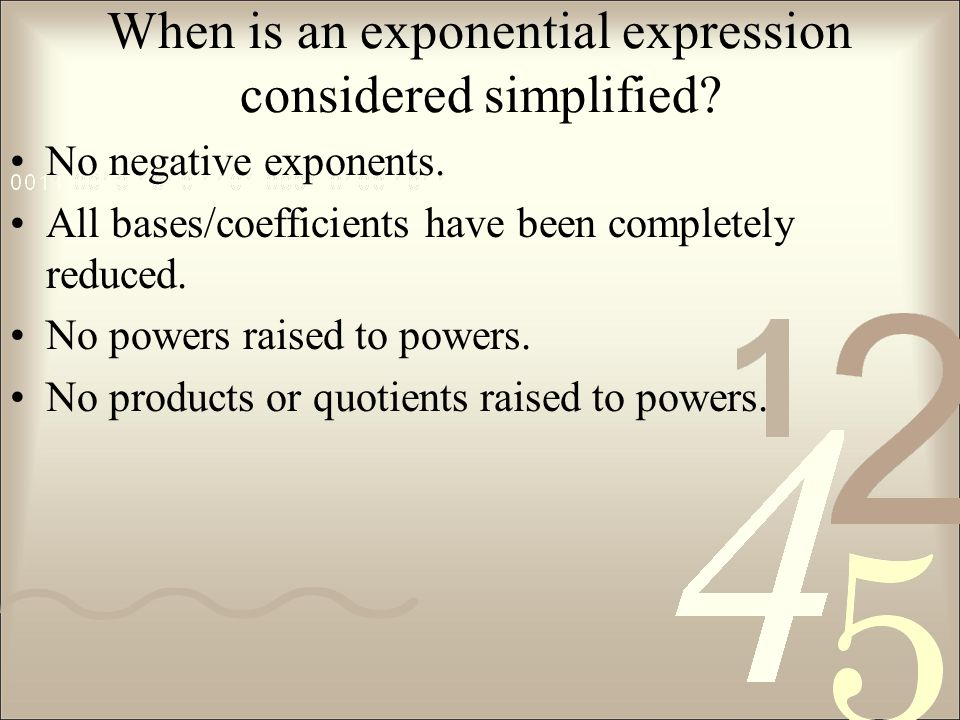 When is an exponential expression considered simplified.