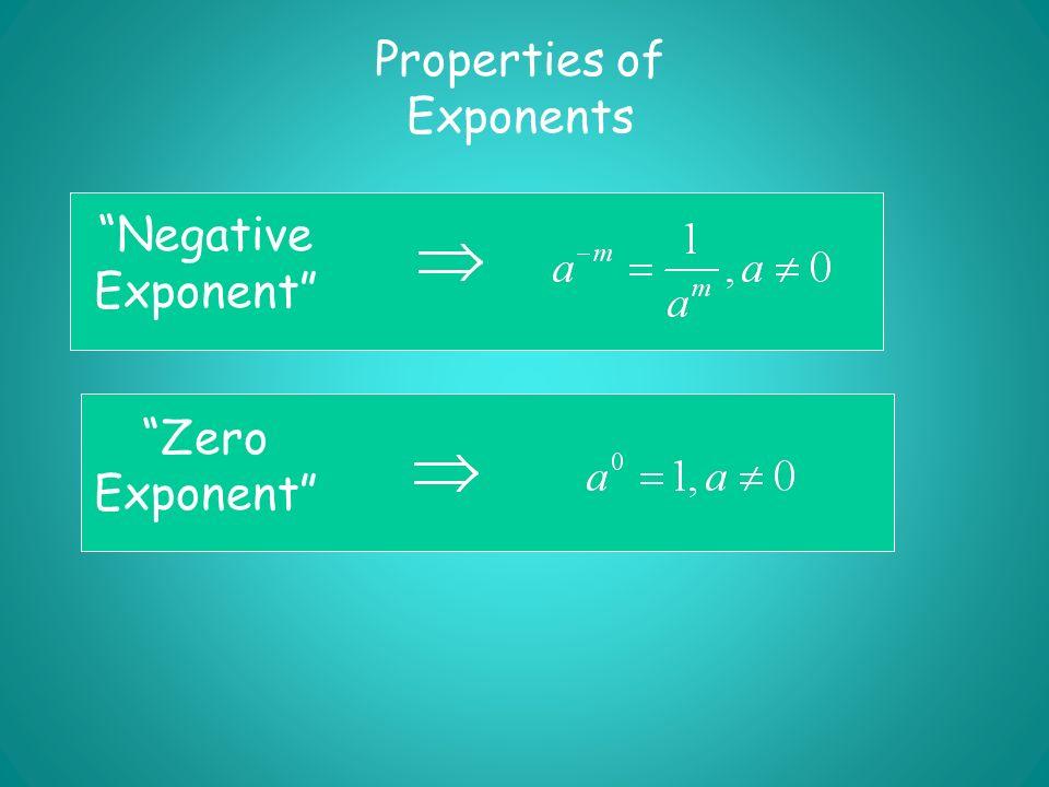 Negative Exponent Zero Exponent Properties of Exponents