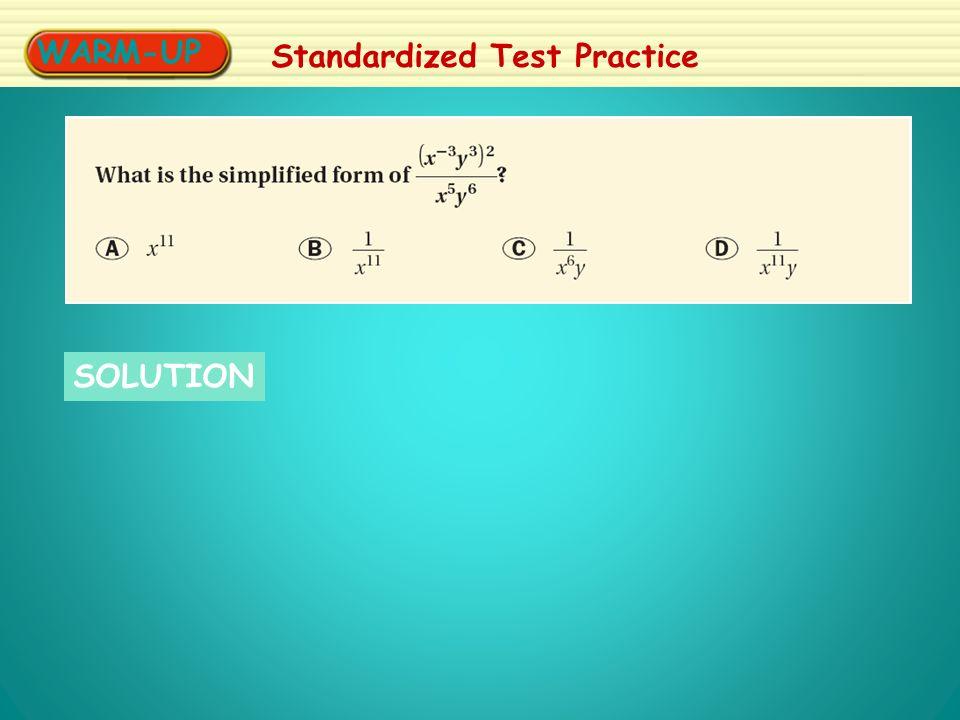WARM-UP Standardized Test Practice SOLUTION