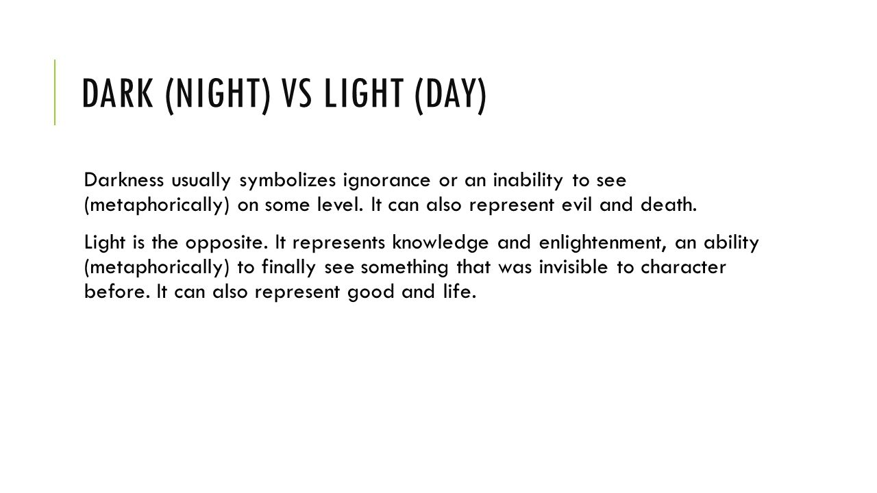 Paragraph as a pair choose one of the following topics to write dark night vs light day darkness usually symbolizes ignorance or an inability biocorpaavc Gallery