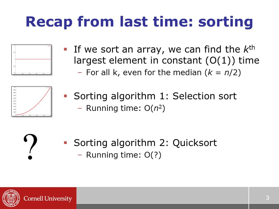 Sorting and selection part 2 prof noah snavely cs ppt download 3 recap ccuart Images