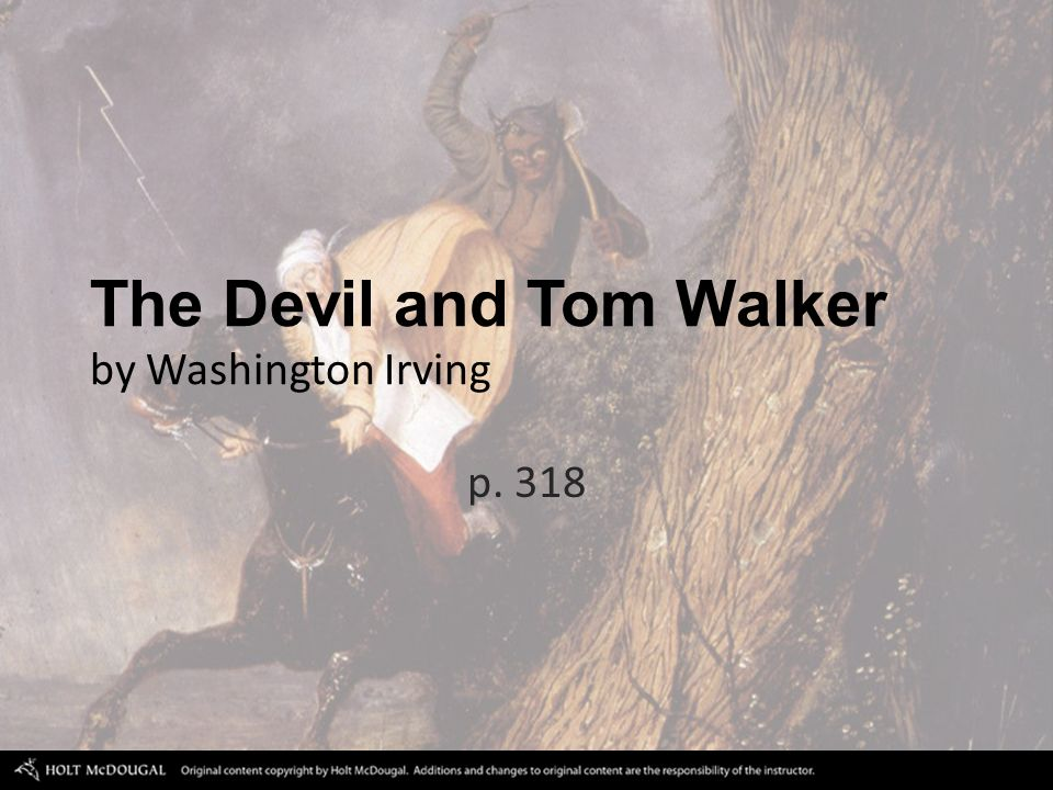p the devil and tom walker by washington irving ppt  318 the devil and tom walker by washington irving