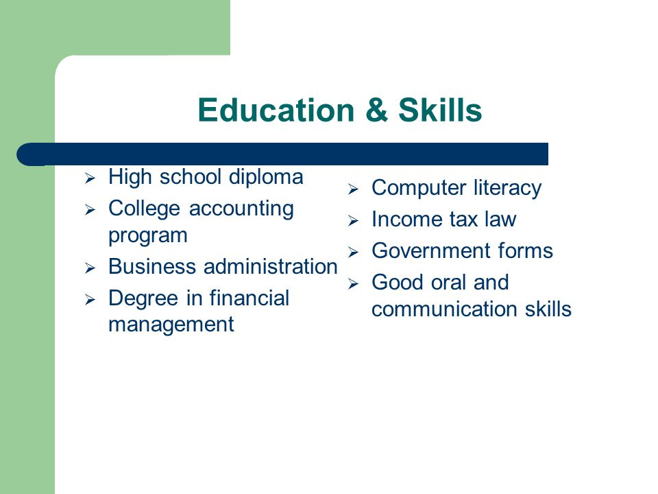 4 education skills high school diploma college accounting program business administration degree in financial management computer literacy