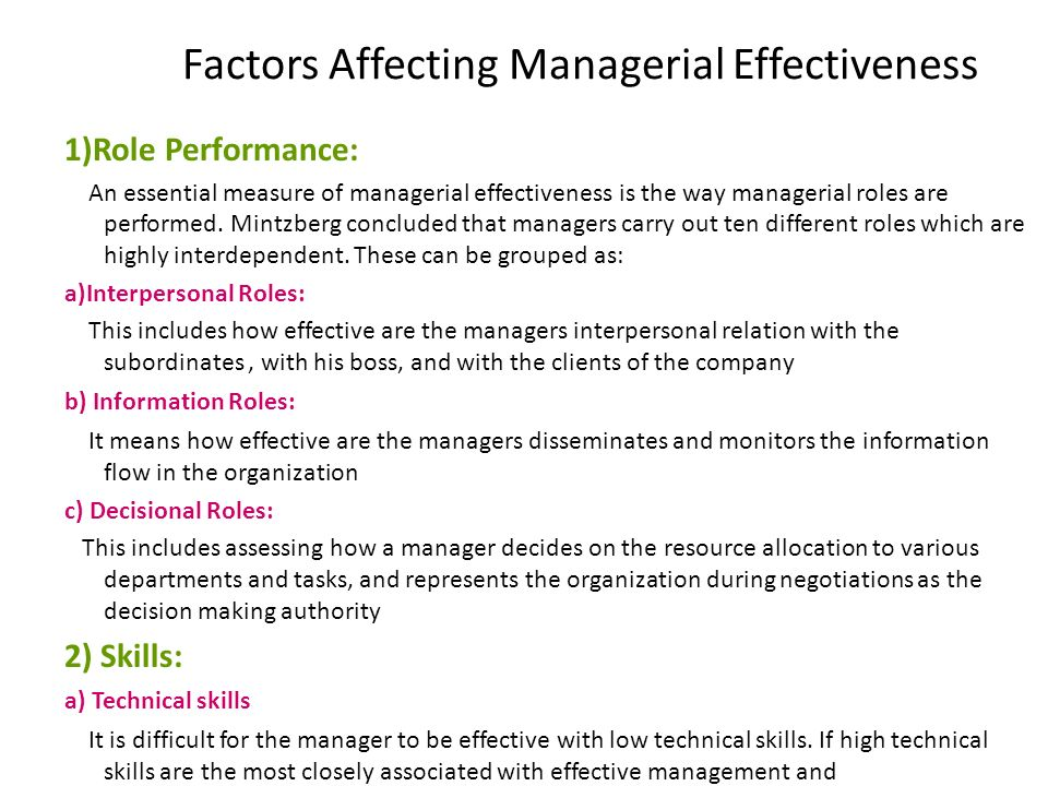 importance of decisional roles that managers are required to perform A manager must be proficient in a number of areas to be an effective leader, one who can motivate employees to perform at their highest capabilities opinions vary about a manager's specific top responsibilities, but they certainly include leadership, administration and effective delegation.
