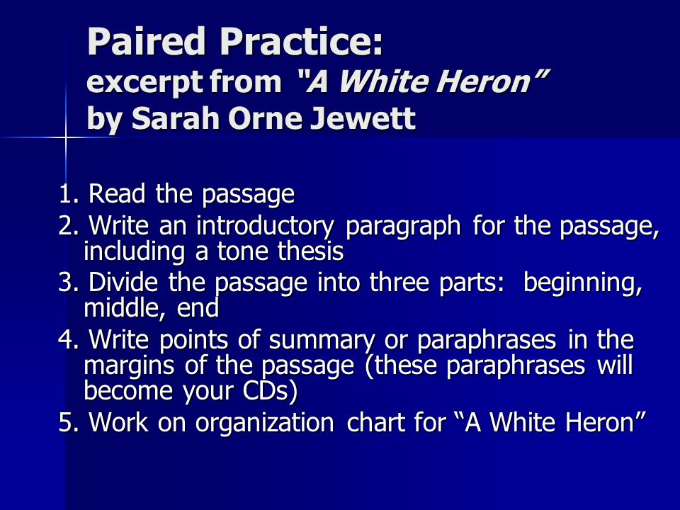 an analysis of a white heron by sarah orne jewett essay White heron - critical analysis of white heron climbing a tree in a white heron by jewett essay examples in the passage the white heron by sarah orne jewett.