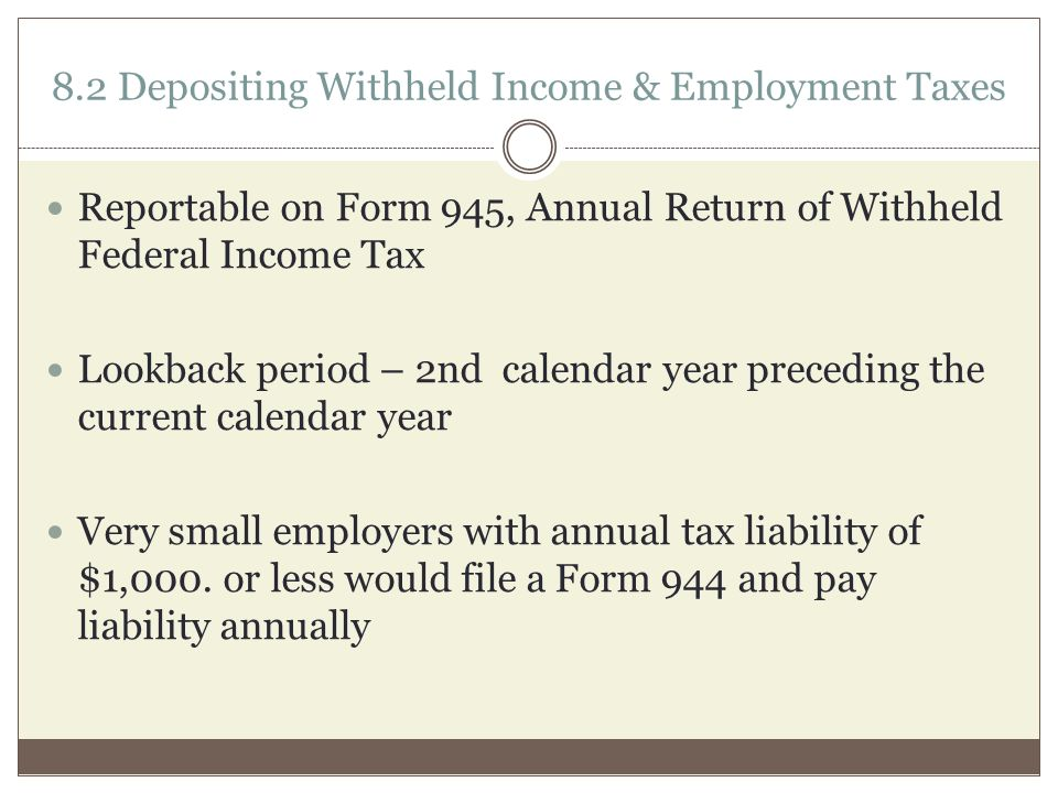 DEPOSITING AND REPORTING WITHHELD TAX Chapter Employer ...