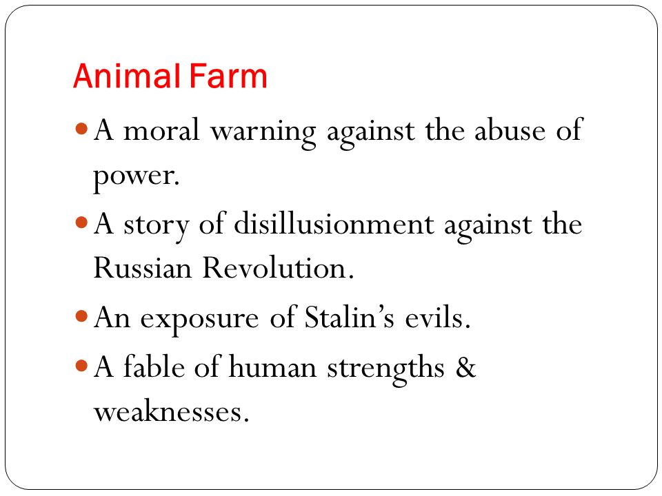 examples of abuse of power in animal farm