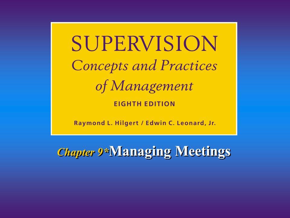 Chapter 9* Managing Meetings
