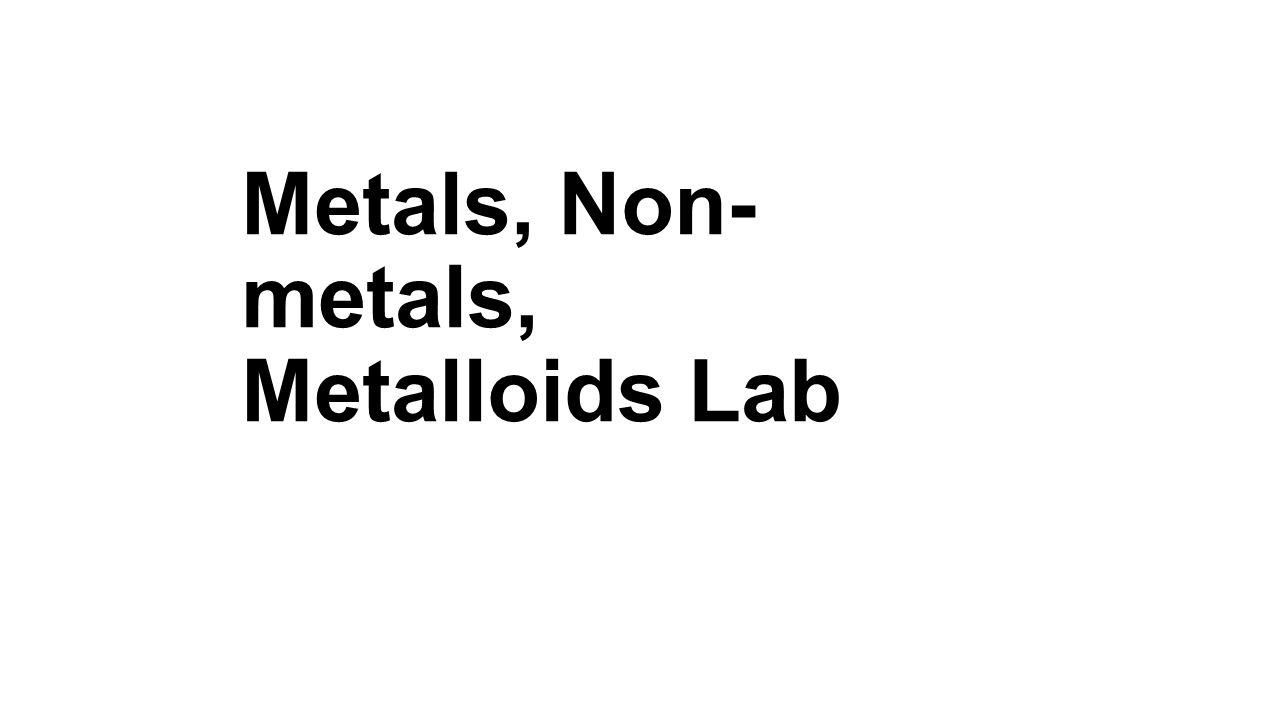 Unit 3 metals non metals metalloids lab activity use paper 3 metals non metals metalloids lab urtaz Image collections