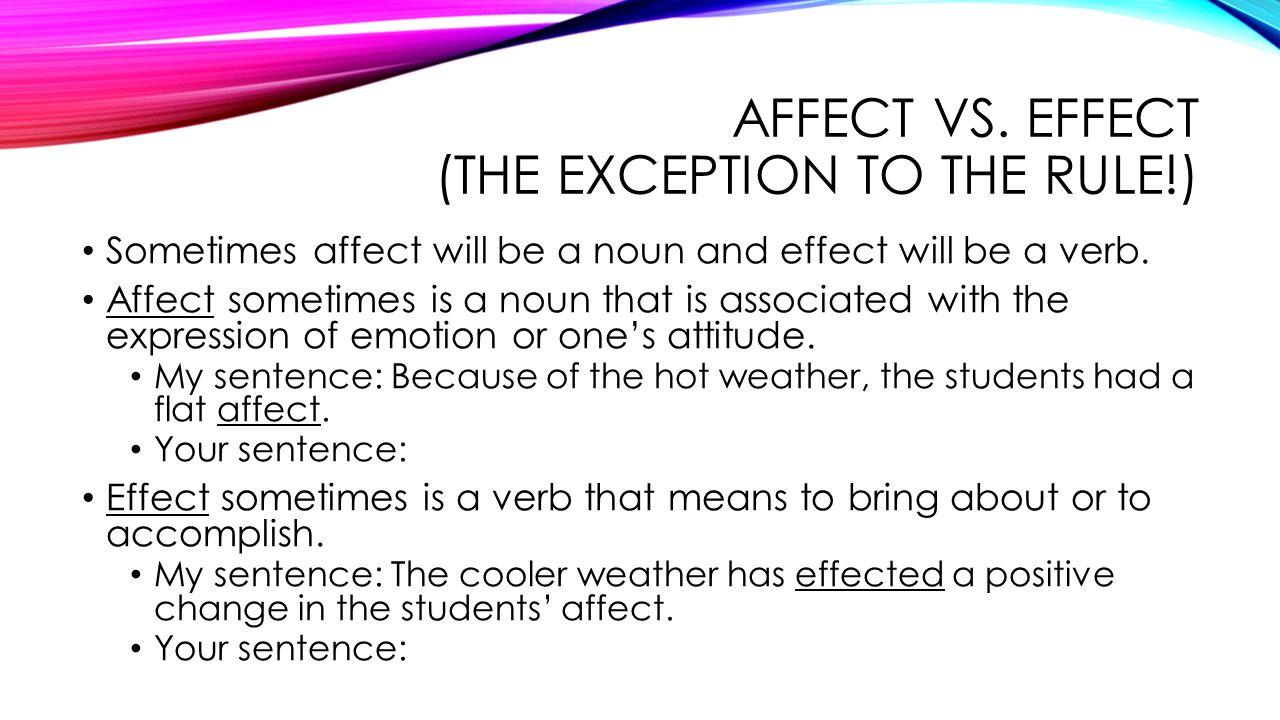 Worksheet Affect Vs Effect Exercises commonly confused words english 121 week 1 september 9 13 2013 affect vs