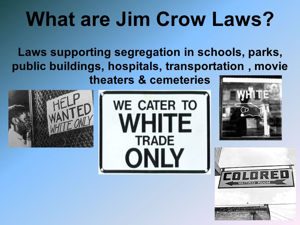 What are Jim Crow Laws.