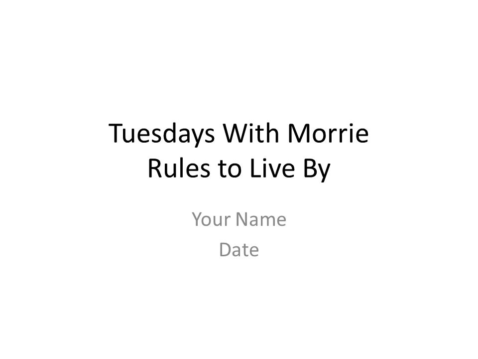 tuesday s with morrie Teach and analyze tuesdays with morrie free lesson plans that include summary, quotes, discussion questions, & activities.