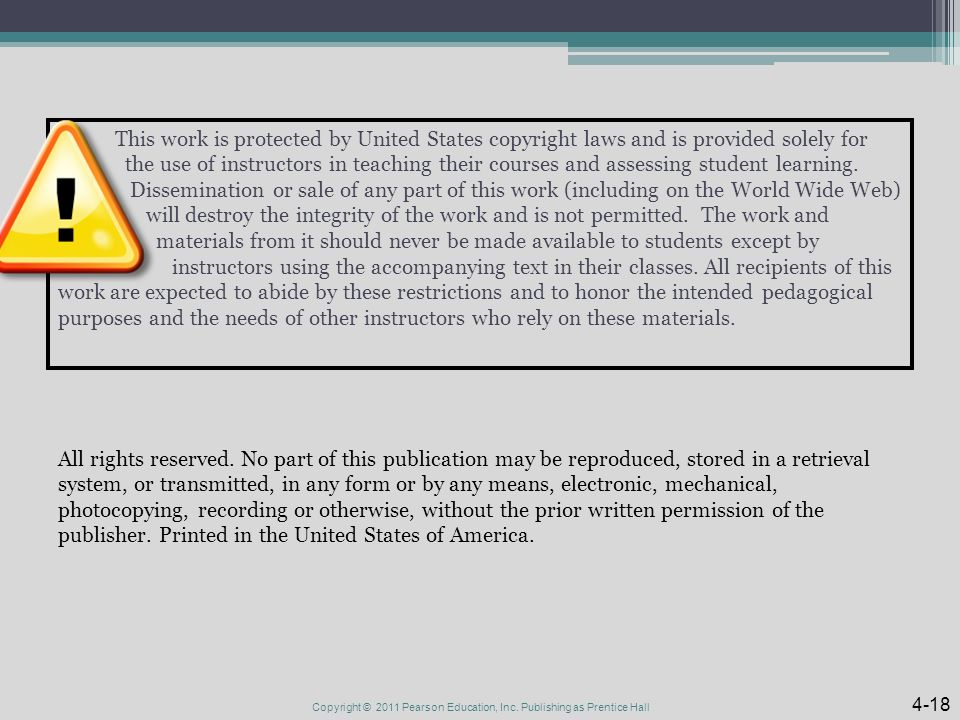This work is protected by United States copyright laws and is provided solely for the use of instructors in teaching their courses and assessing student learning.