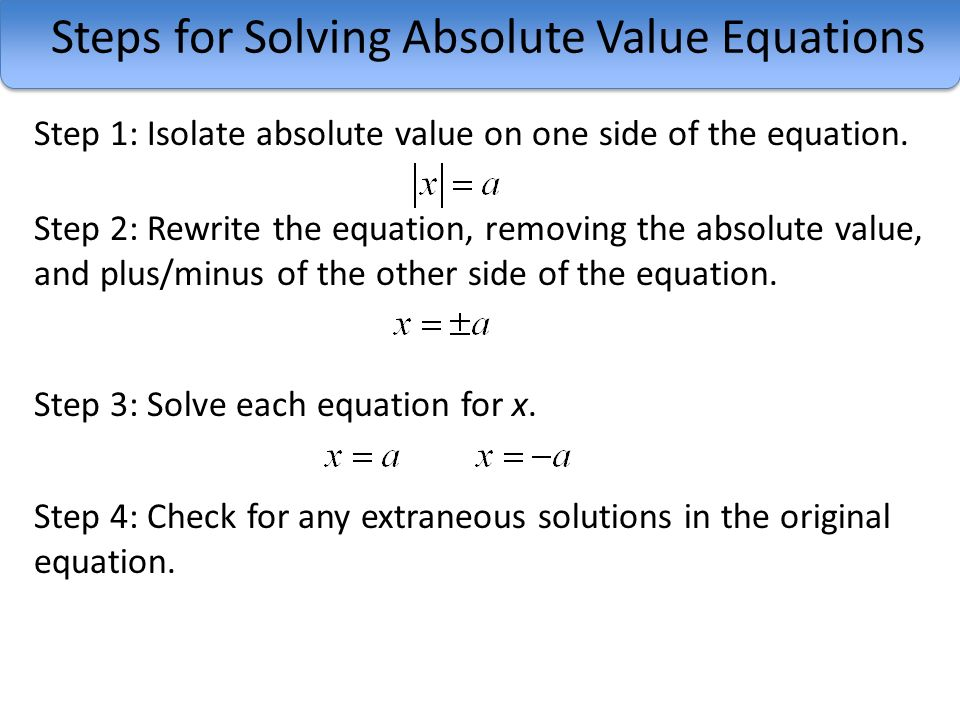 How To Solve Absolute Value Problems
