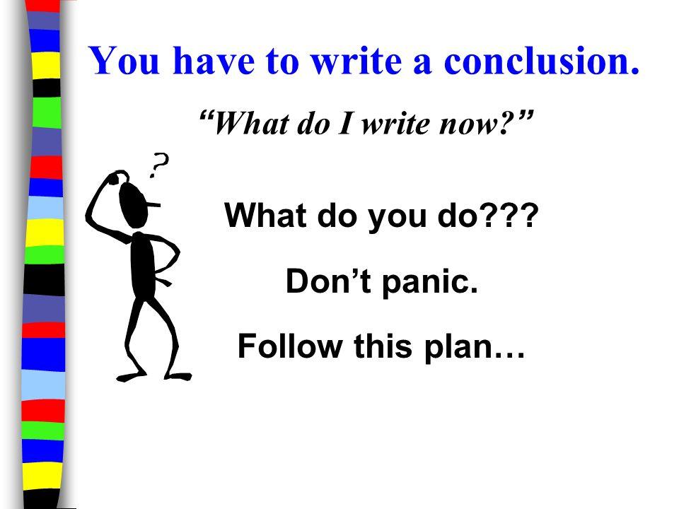 How do i write a conclusion to an essay?