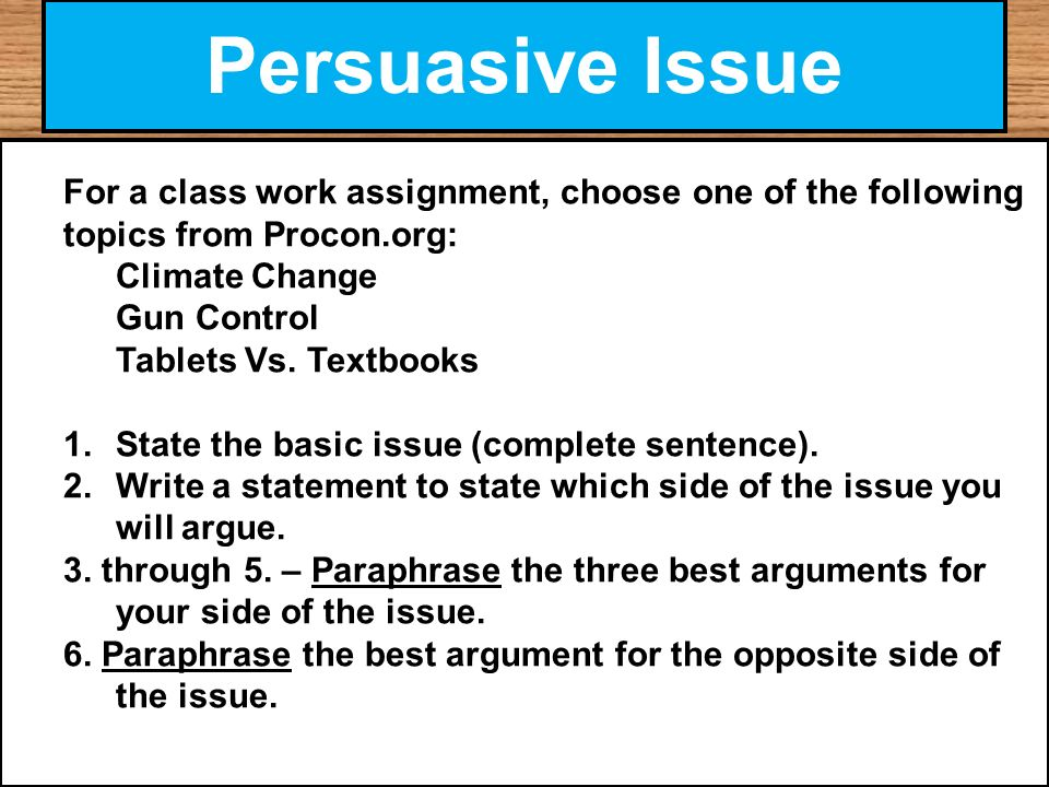 persuasive writing assignments Persuasive writing is an important skill for students to learn, but you need age appropriate things for kids to write about here are a few prompts that are good for third graders.