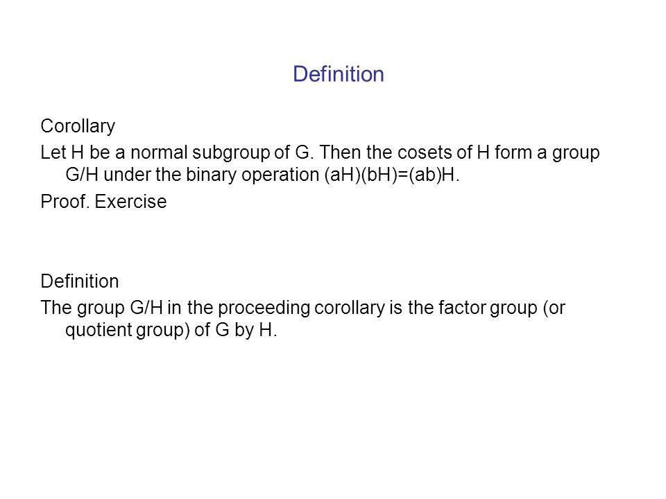 Section 14 Factor Groups Factor Groups from Homomorphisms. Theorem ...