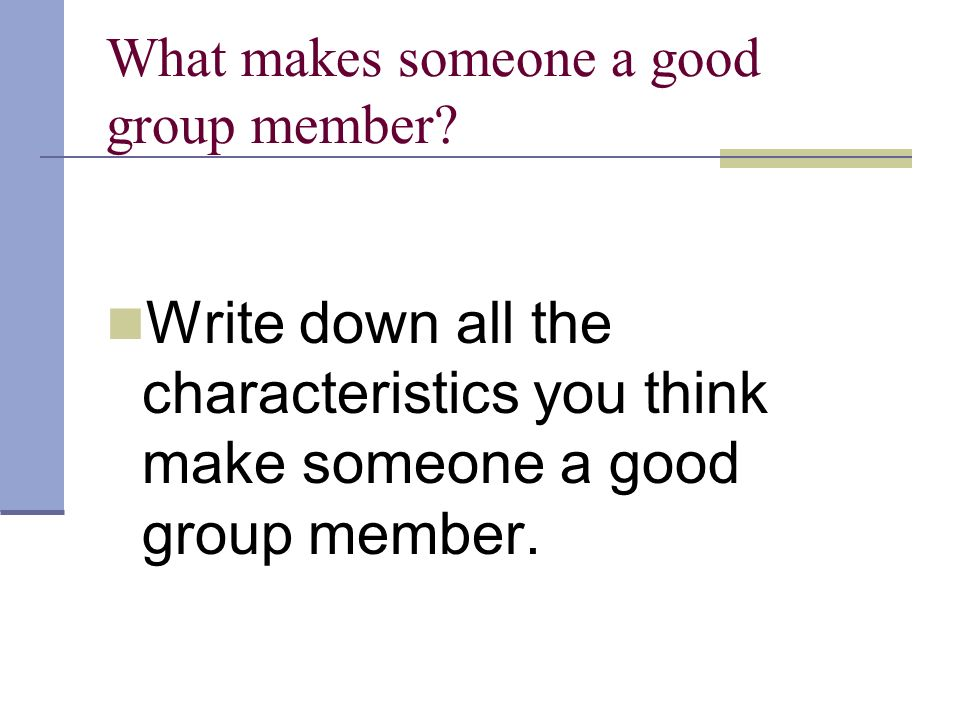 What do you think a group is ?