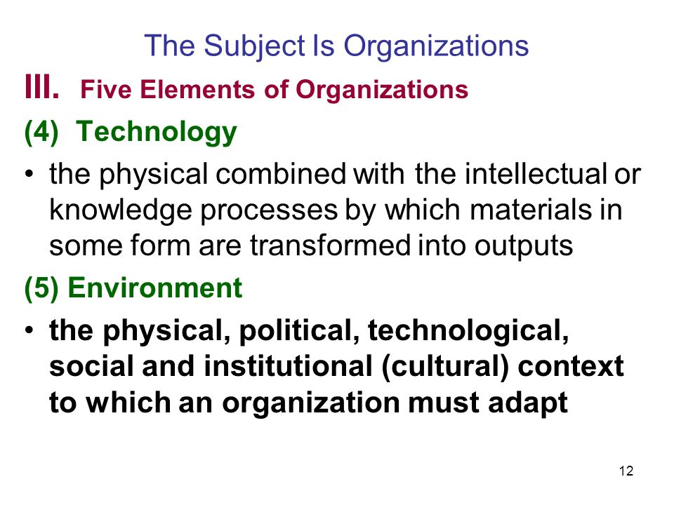 12 The Subject Is Organizations III.