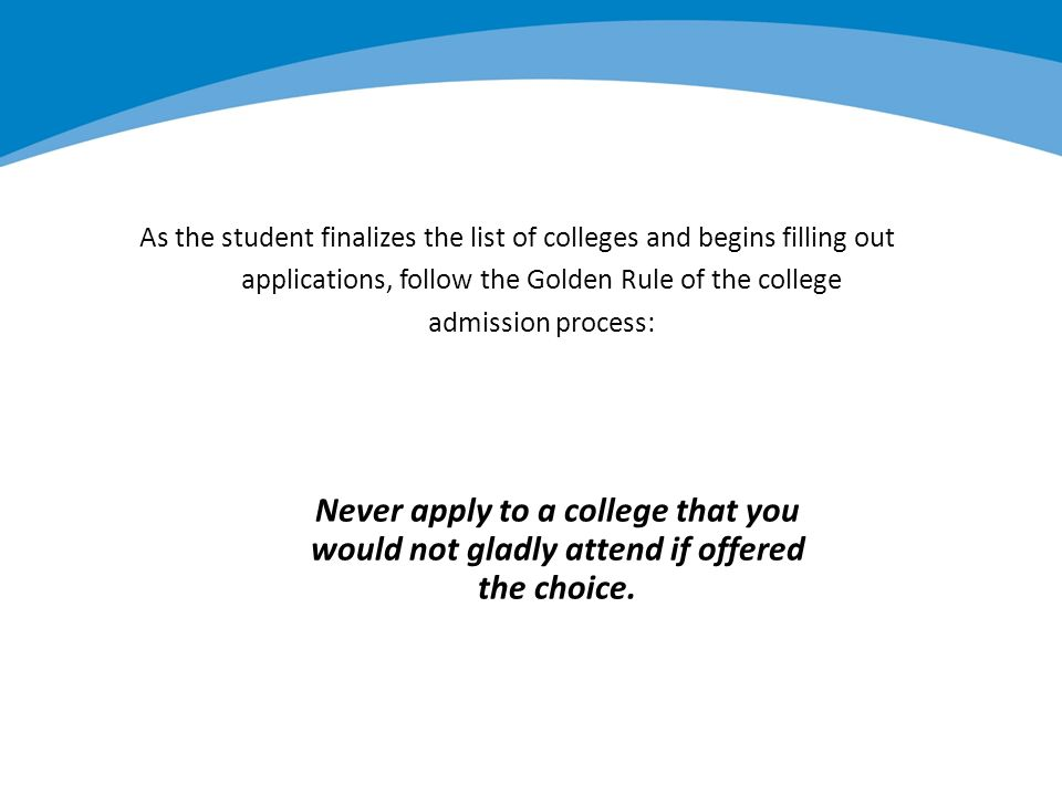 Process of filling out college applications?