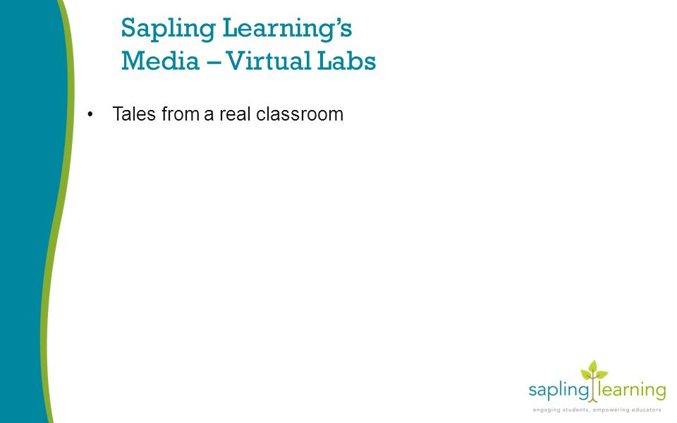 Sapling Learning's Media – Virtual Labs Tales from a real classroom