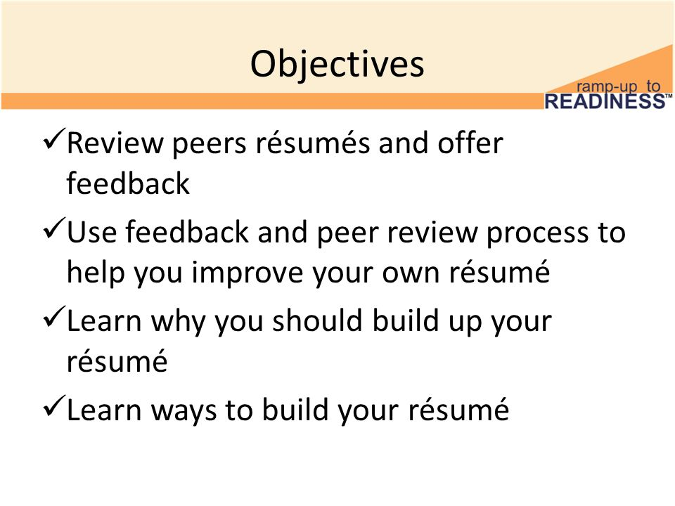 ... Build Your Résumé And Make Yourself More. 4 Objectives ...  How To Build Up Your Resume