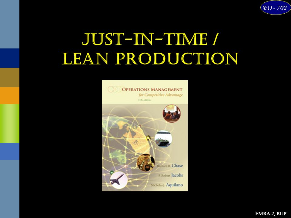 EMBA-2, BUP EO Just-in-Time / Lean Production. - ppt download
