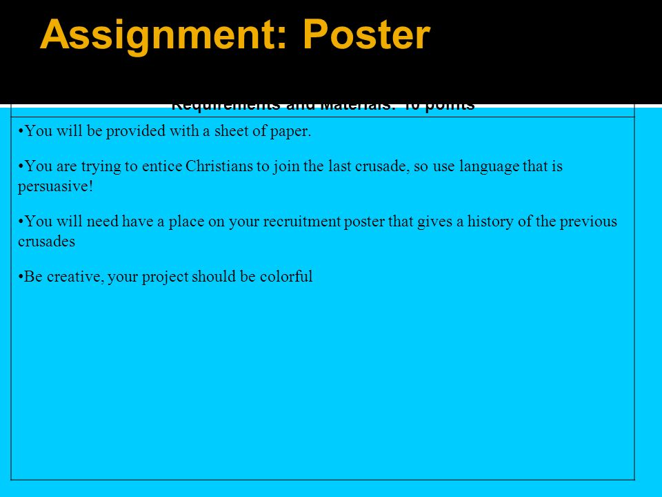 Assignment: Poster The Recruitment Poster Requirements and Materials: 10 points You will be provided with a sheet of paper.