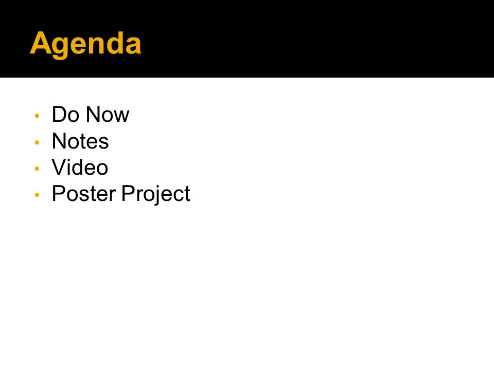 Agenda Do Now Notes Video Poster Project
