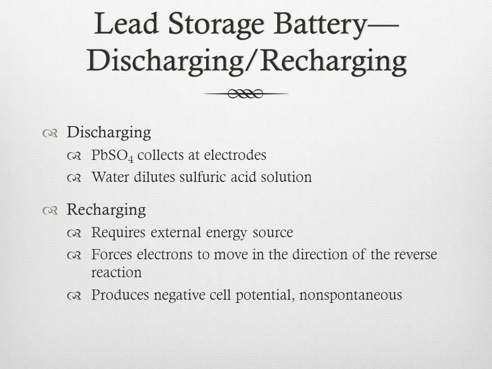 14 Lead Storage Battery Discharging Recharging