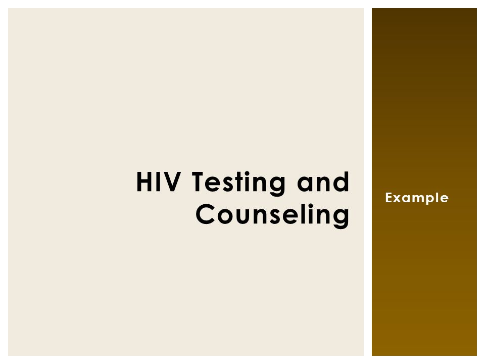 Example HIV Testing and Counseling