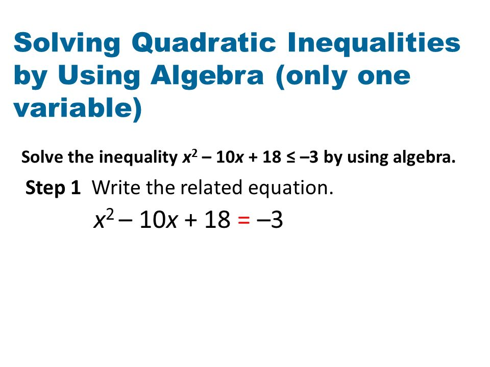 Worksheets Functions Solving Quadratic Inequalities In One Variable Worksheet word problem worksheet questions quadratic inequalities in one solve the inequality x 2 10x 18 by using algebra