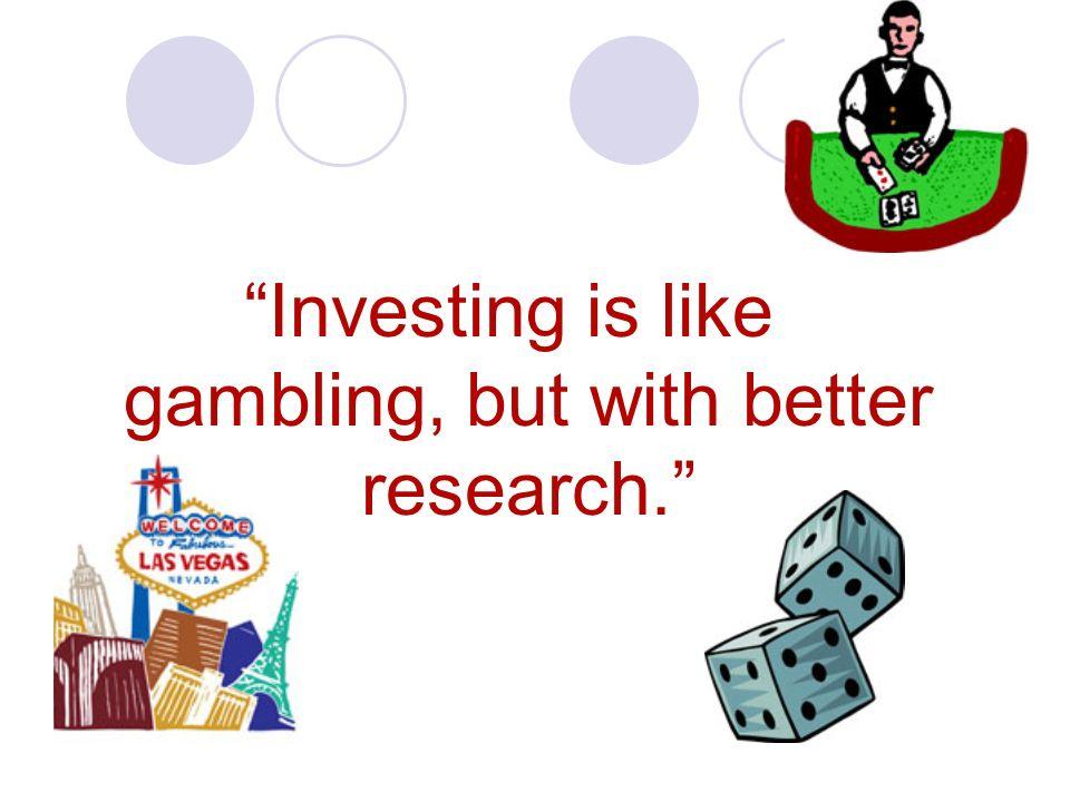 Is buying stocks like gambling tom and geri casino
