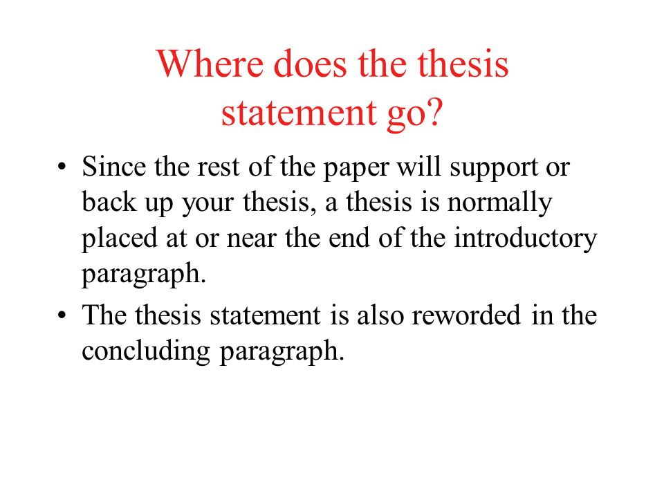What does a thesis paragraph consist of